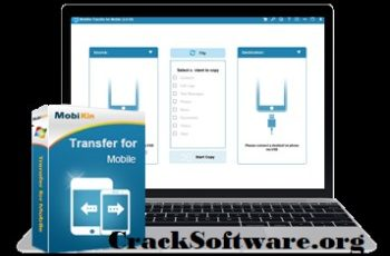 MobiKin Transfer for Mobile Crack Key Free Download
