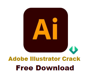Adobe Illustrator Crack Full Version Free Download Windows