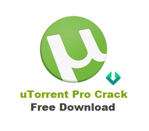 uTorrent Pro Crack Free Download for PC