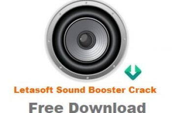 Letasoft Sound Booster Crack Plus Product Key list Free Download for PC